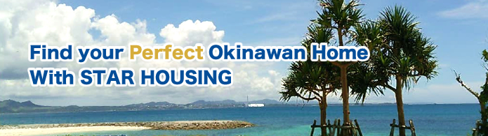 Find your Perfect Okinawan Home With STAR HOUSING