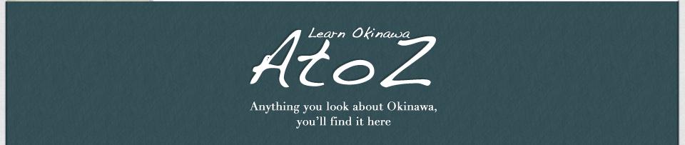 Okinawa AtoZ